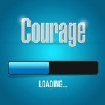 My Courageous Battle with Courage